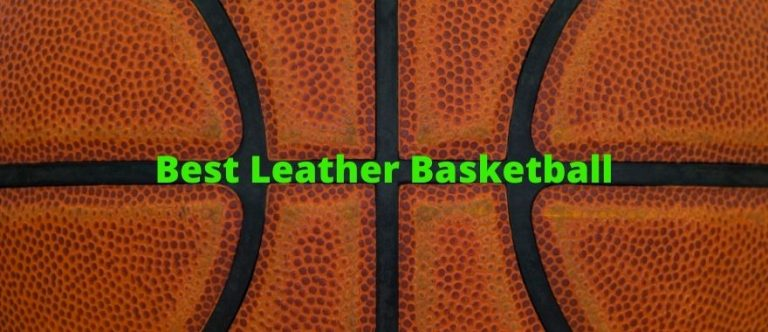 best leather basketball