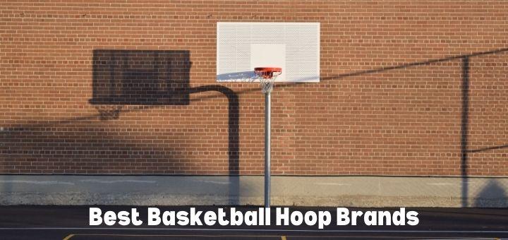Best Basketball Hoop Brands